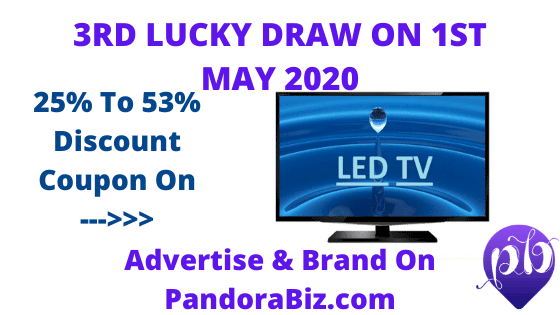 3RD LUCKY DRAW ON 1ST MAY 2020